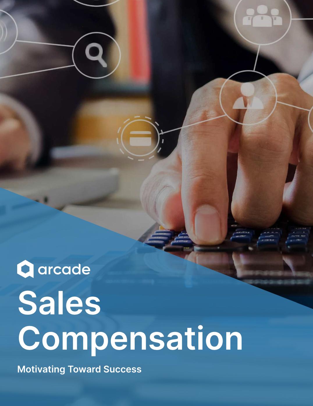 Sales Compensation Guide | Arcade