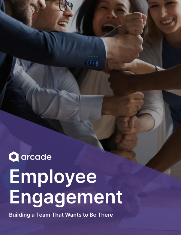 Employee Engagement | Arcade